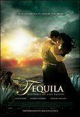 Tequila: Historia de una Pasión