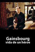 Gainsbourg: Vida de un Héroe