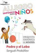 Pedro y El Lobo: Sinfónico para niños