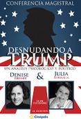 Desnudando a Trump; Denise Dresser & Julia Borbolla