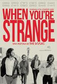 When You'Re Strange: Una Película de The Doors