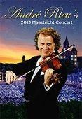 Andre Rieu's 2013 Maastricht Concert