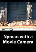 Nyman With a Movie Camera